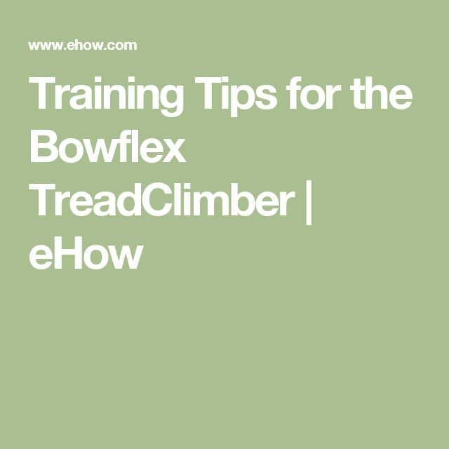 Bowflex Treadclimber Results Before And After: Pin By R Fraser On Exercises