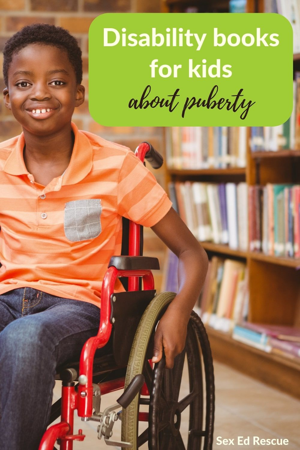 The best puberty books for kids with a disability