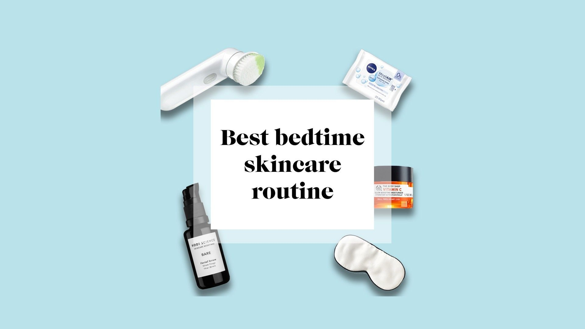 Best Bedtime Skincare Routine Blessman S Blog Skincare Blog What Is The Best Night Time Skinca Skin Care Routine Skincare Blog Night Skin Care Routine