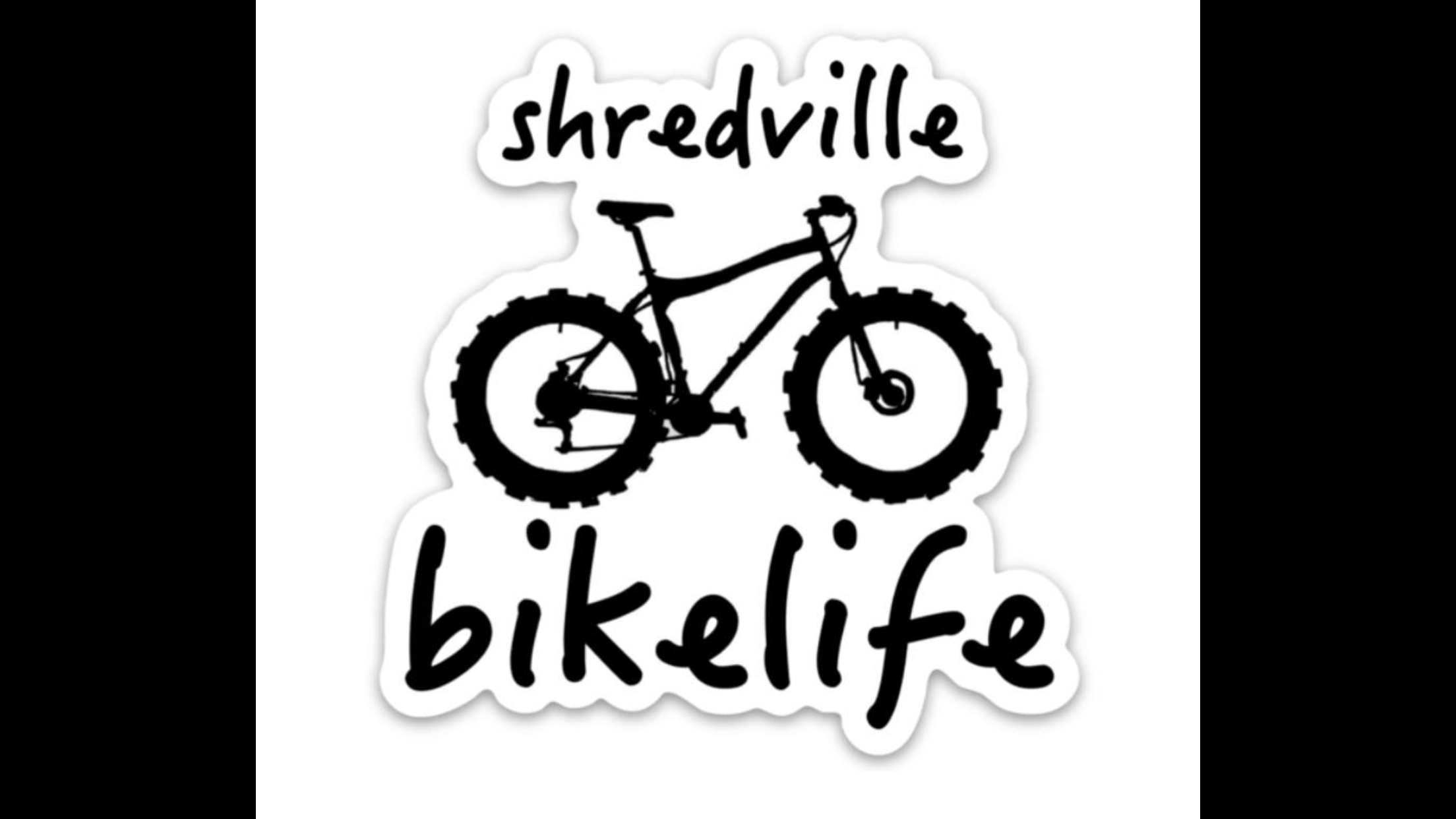 Shredville Sticker With Images Bike Stickers Bike Life New