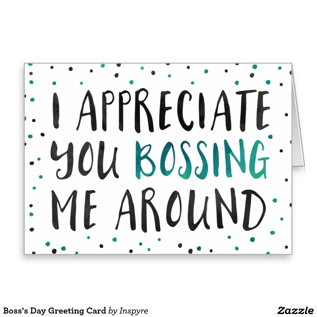Boss S Day Greeting Card Zazzle Com Bosses Day Cards Boss Day Quotes Bosses Day Gifts