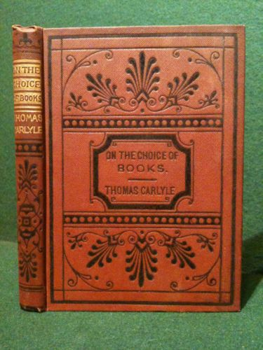 Antique Victorian Essay Book Thomas Carlyle On The Choice Of Books 1878 Ebay Victorian Books Vintage Books Beautiful Book Covers
