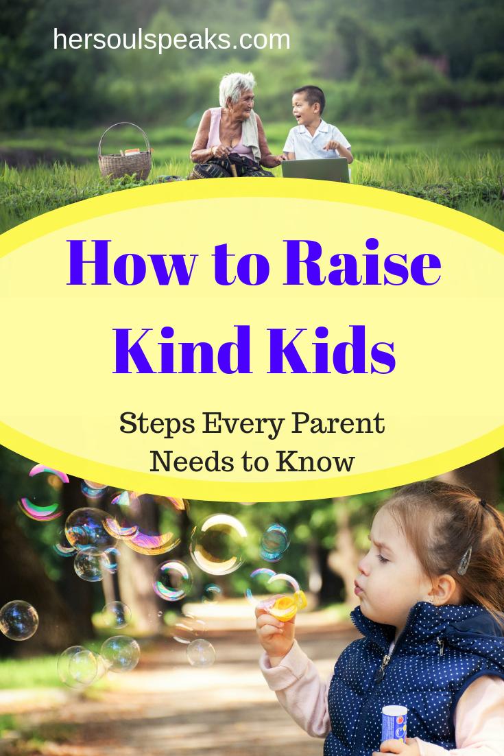 Raising Kind Children >> How To Raise Kind Kids Best Of Her Soul Speaks Raising Godly