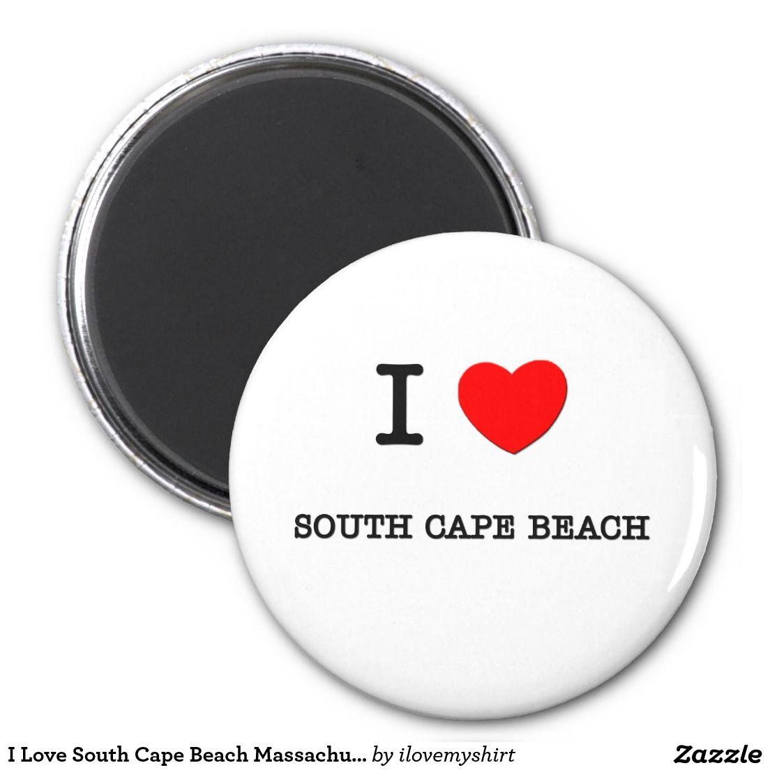I Love South Cape Beach Massachusetts 2 Inch Round Magnet