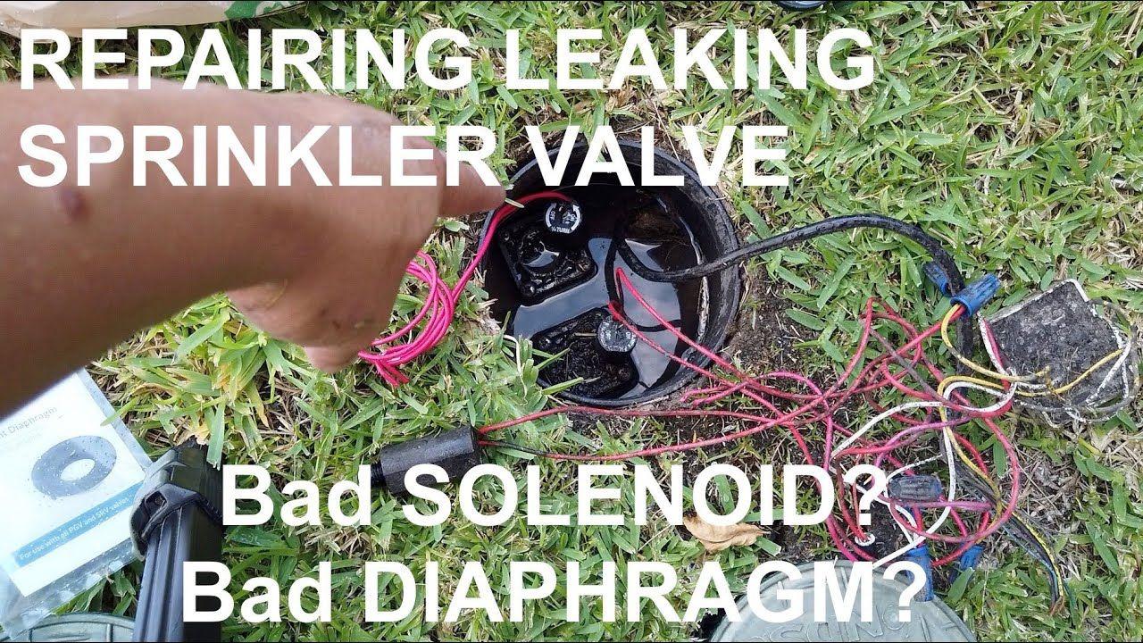 how to fix sprinkler valve
