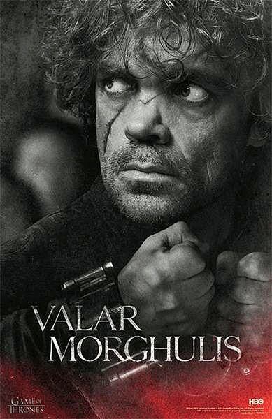 Póster Tyrion Lannister, Valar Morghulis. Juego de Tronos | Decora ...