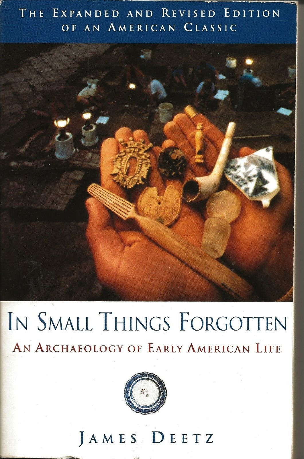 In Small Things Forgotten An Archaeology Of Early