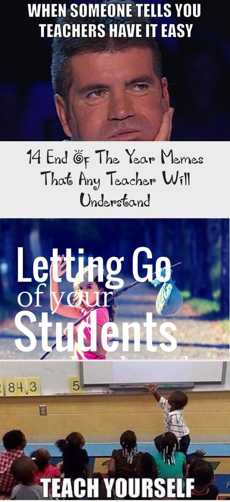 14 End Of The Year Memes That Any Teacher Will Understand Humor School Humor Teaching Feeling Teacher Memes
