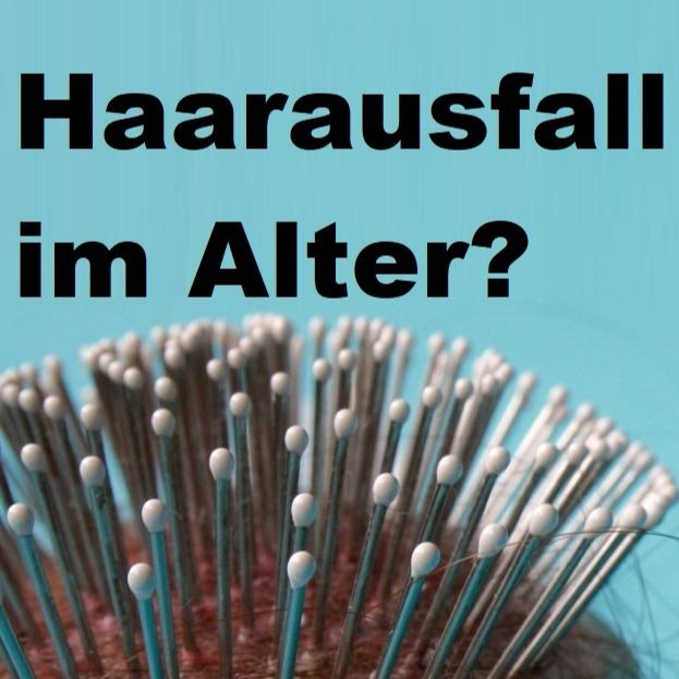 Haarausfall im Alter? #naturalhaircareproducts