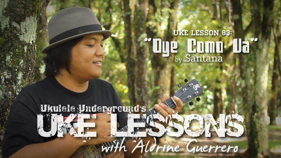 Uke Lesson 83 Oye Como Va