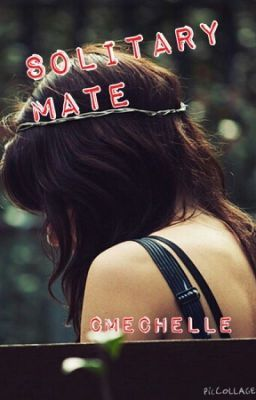 """You should read """"Solitary Mate"""" on #Wattpad. #Werewolf"""