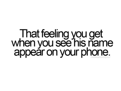 Love Seeing His Name On My Phone Truths Pinterest Love Quotes