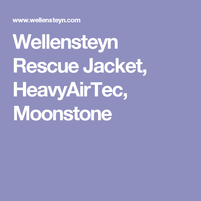 100% echt aliexpress bester Verkauf Wellensteyn Rescue Jacket, HeavyAirTec, Moonstone | Jackets ...