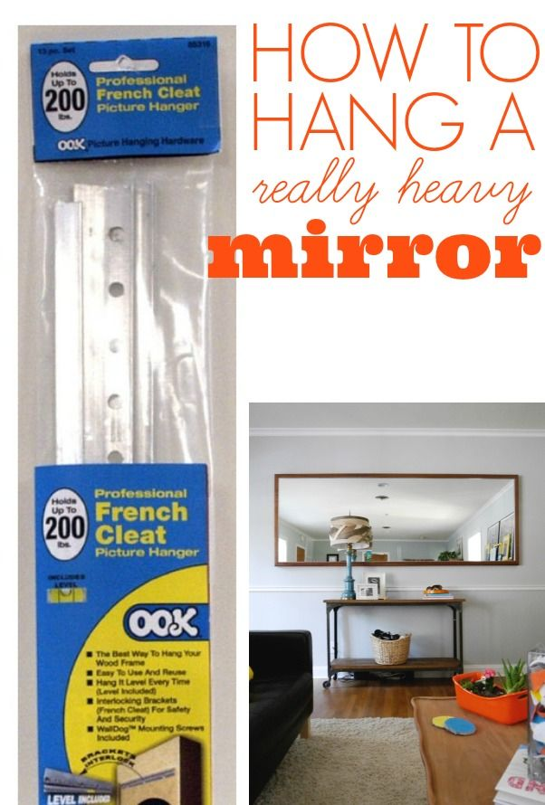 how to hang a heavy mirror amazing diy projects diy 26372