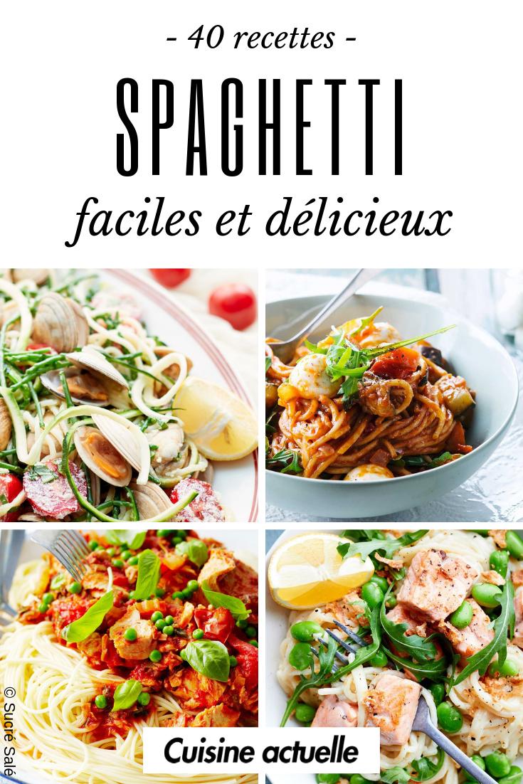 40 Recettes Faciles Et Gourmandes Avec Des Spaghetti Recette