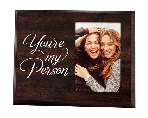 You Re My Person Gift For Woman Friend Youre My Person