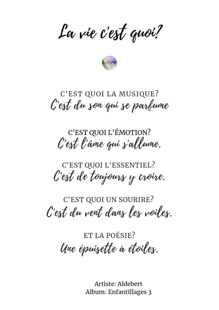 C'est Quoi La Vie Aldebert : c'est, aldebert, Paroles, Chanson, C'est, Quoi?, Aldebert, Bulles, Légèreté, Chansons,, Inspirantes,, Parole