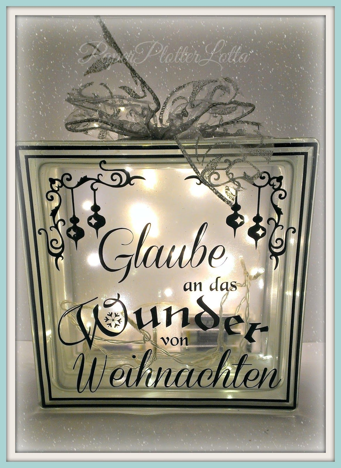 paperplotterlottas craftchaos beleuchteter glasbaustein mit weihnachts spruch querbeet. Black Bedroom Furniture Sets. Home Design Ideas