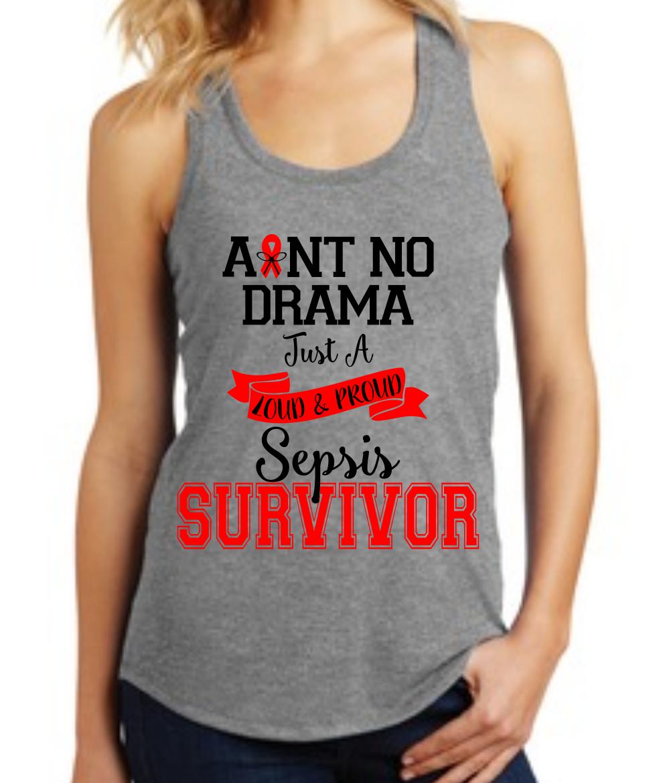 d3fedaef3e6 Ain't No Drama™ Sepsis survivor tank top | Survivor & Supporter ...