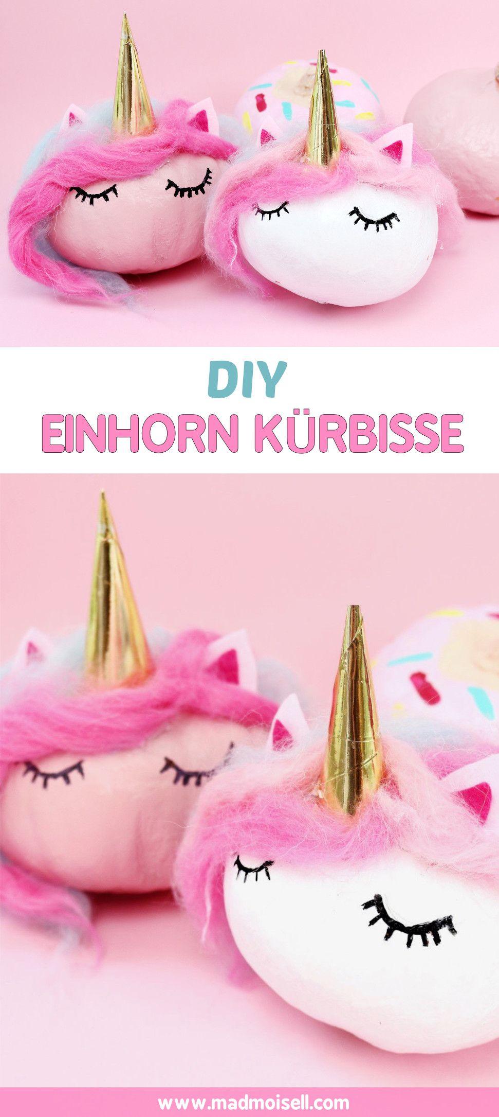 DIY Einhorn Kürbisse selber machen – Herbst & Halloween Deko | DIY ...
