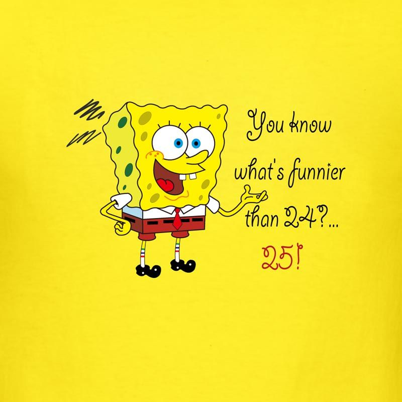 """Get Better Quotes Funny: """"You Know What's Funnier Than 24... 25!"""""""