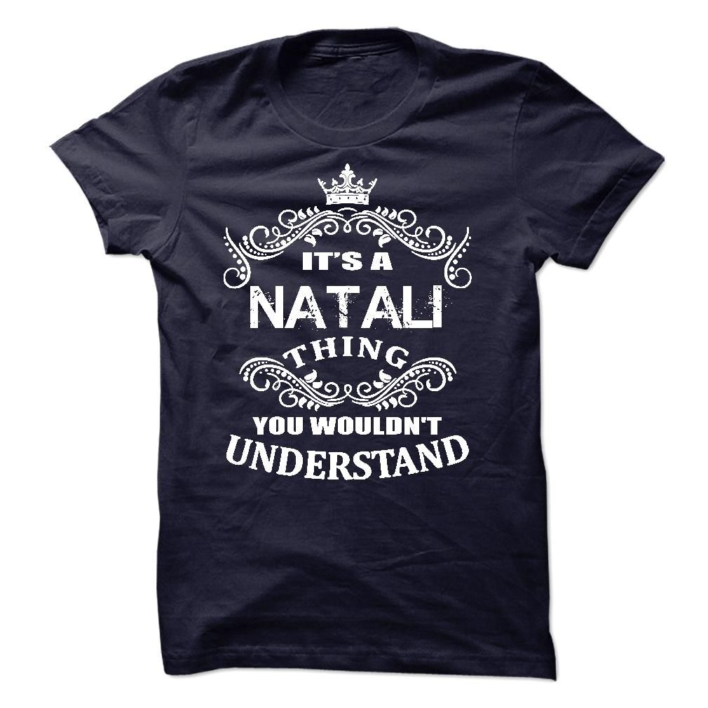 #Sportstshirts... Cool T-shirts  Worth :$19.00Buy Now  Low cost Codes View pictures & pictures of Its A Natalie T-Shirt t-shirts & hoodies:In case you do not completely love our design, you possibly can SEARCH your favourite one through the use of search bar....
