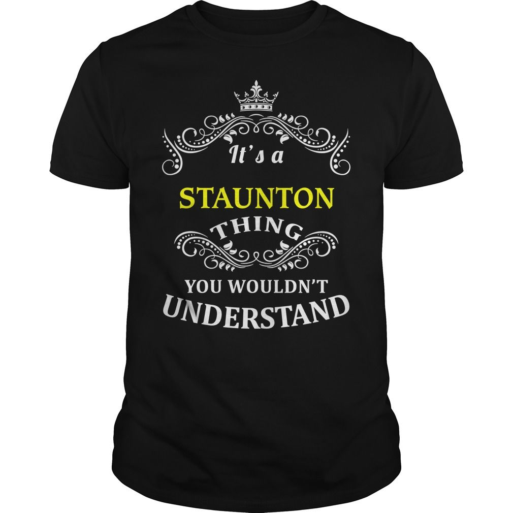 (Tshirt Deal Today) STAUNTON [Top Tshirt Facebook] Hoodies, Funny Tee Shirts