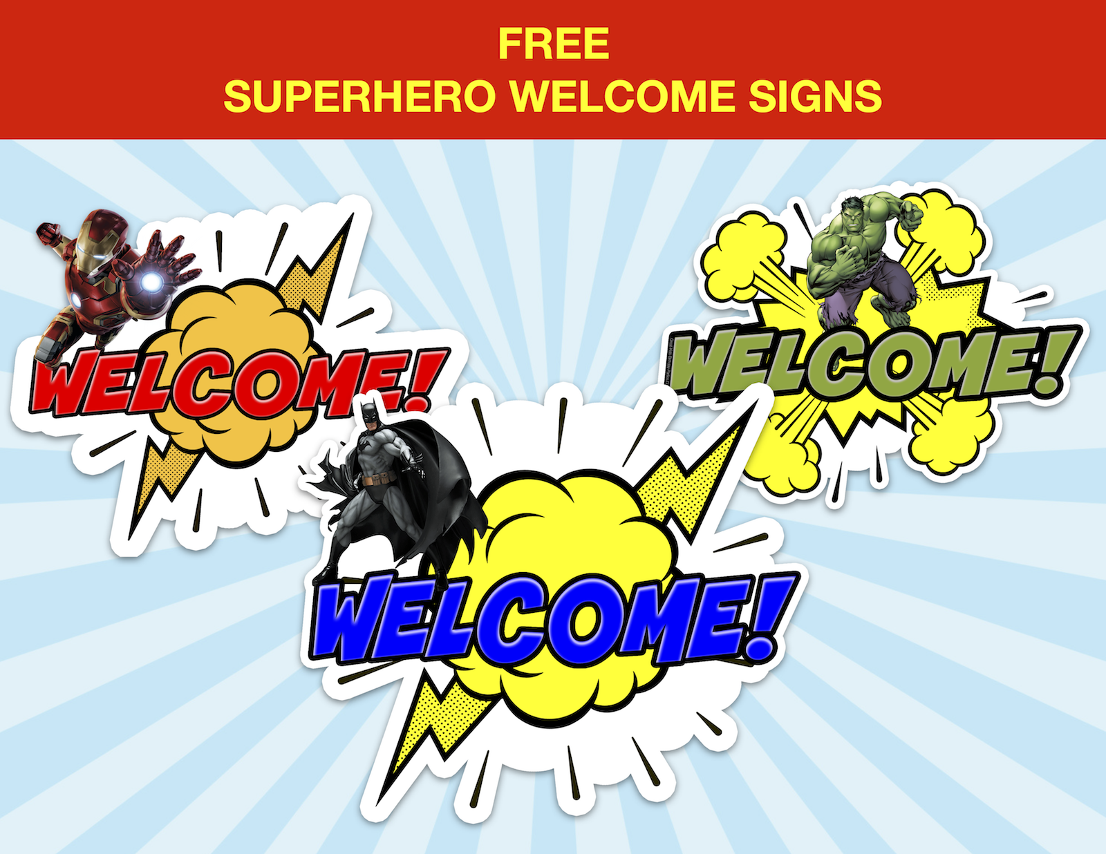 Having A Superhero Birthday Party Grab Our Free Welcome Superhero Signs To Welcome Your Part Kids Birthday Party Superhero Party Favors Kids Party Decorations
