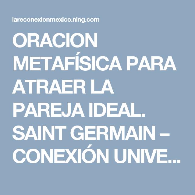 Oracion Metafísica Para Atraer La Pareja Ideal Saint Germain