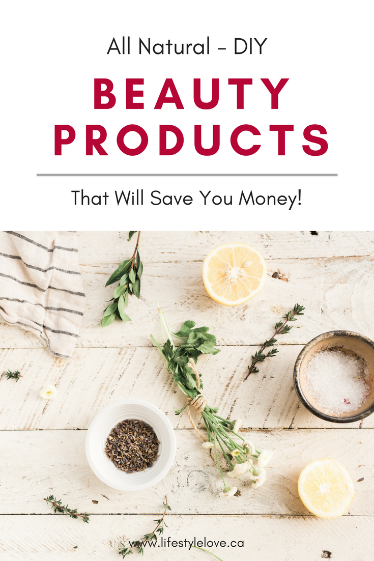 All Natural - DIY Beauty Products that will save you money! Don't spend money on name brand beauty products full of chemicals when you can make a lot of them at home, toxin free | Natural Living | DIY | Beauty Products | Save Money #frugal #beauty #natural #healthyliving #diy #diybeauty  #gogreen  #aff