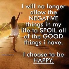 Life Positive Quotes Endearing I Chose To Be Happy Life Quotes Quotes Positive Quotes Quote Life