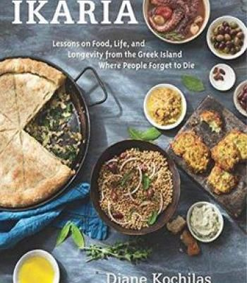 Ikaria lessons on food life and longevity from the greek island ikaria lessons on food life and longevity from the greek island where people forget to die pdf books library land forumfinder Image collections