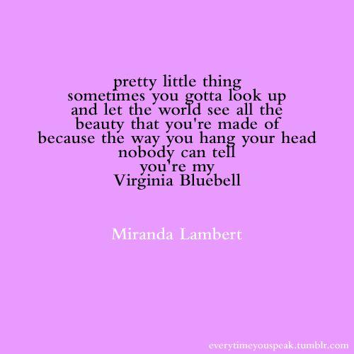 A Song Every Girl Should Know Virginia Bluebell Miranda Lambert