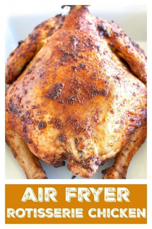 Photo of Air Fryer Rotisserie Chicken