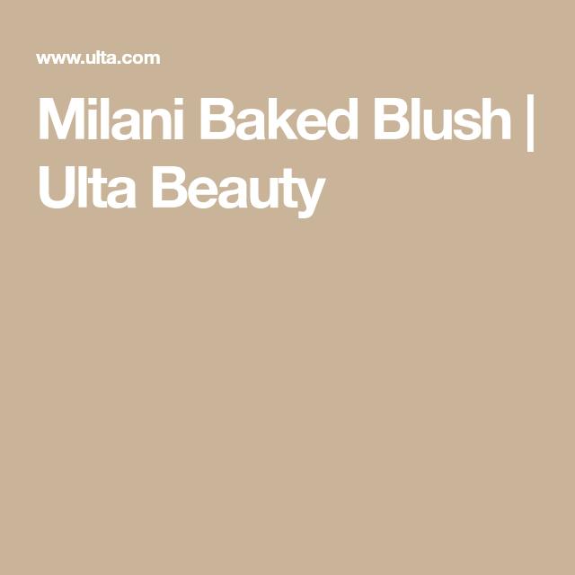 Milani Baked Blush Ulta Beauty Milani Baked Blush Baked Blush Blush