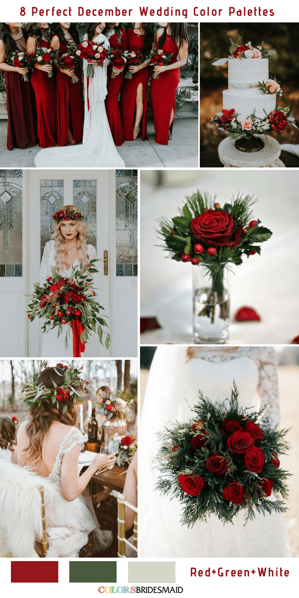 Gorgeous Red Green And White December Wedding Color Ideas In 2020 December Wedding Colors Winter Wedding Color Palette Red Bouquet Wedding