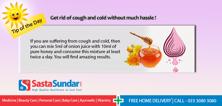 Get rid of cough and cold without much hassle if you are suffering get rid of cough and cold without much hassle if you are suffering from cough and cold then you can mix of onion juice with of pure honey and consume this ccuart Gallery