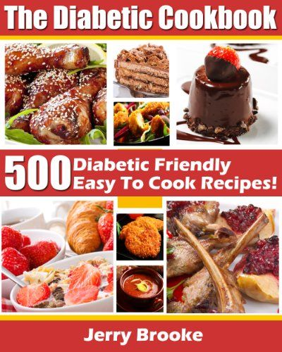 The diabetic cookbook 500 diabetic friendly easy to cook recipes the diabetic cookbook 500 diabetic friendly easy to cook recipes for diabetes diet features forumfinder Image collections