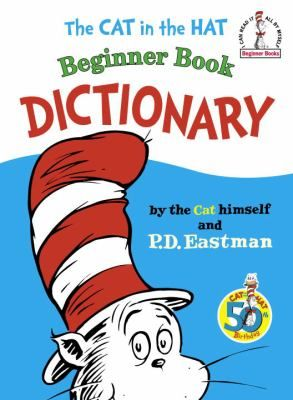the cat in the hat beginner book dictionary by dr seuss eastman