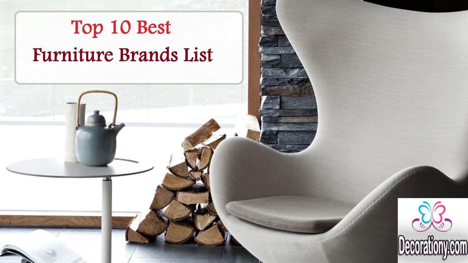 Top 10 Best Furniture Brands List Cool Furniture Stylish Living