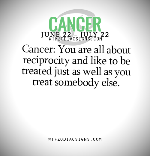 Wtfzodiacsigns Cancer Horoscope Cancer Quotes Cancer Quotes Zodiac