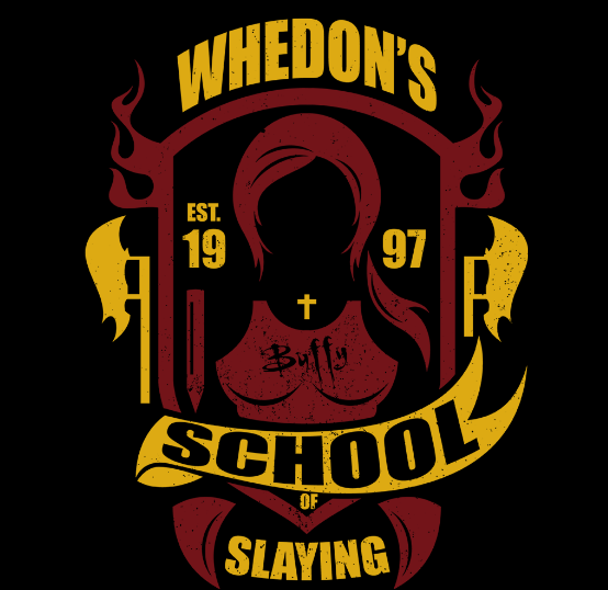 Whedon S School Of Slaying Tshirt You Re Not Ready For The Big Moments You Ve Been With Buffy Through Thick And Thin Whedon Buffy Buffy The Vampire Slayer