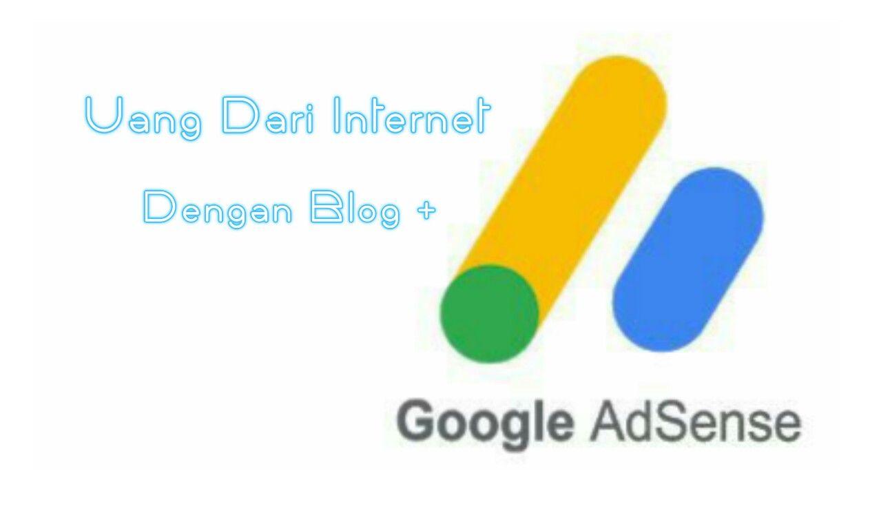 Cara Gampang Menghasilkan Uang Dari Internet Dengan Adsense Menggunakan Blog Dan Menjadi Blogger Sukses Yang Bisa Berpenghasilan Besar S Blogging Uang Internet