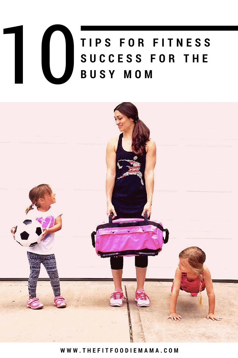 Top 10 Tips for Fitness Success for the Busy Mom via The Fit Foodie Mama.  Grab the 16 DVRT @UltimateSandbag Exercise Workout Program with 15 healthy recipe e-book bundle here: https://www.ultimatesandbagtraining.com/shop/workouts/dvrt-super-mom-fitness-program/