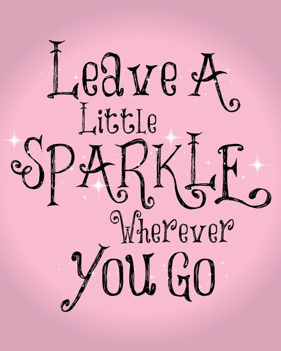 Leave a little sparkle inspirational pinterest free friday leave a little sparkle voltagebd Choice Image