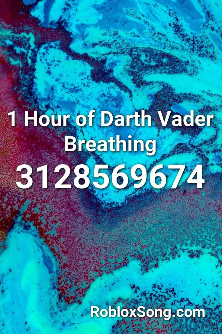 1 Hour Of Darth Vader Breathing Roblox Id Roblox Music Codes In 2020 Fnaf Song Roblox Darth Vader Breathing