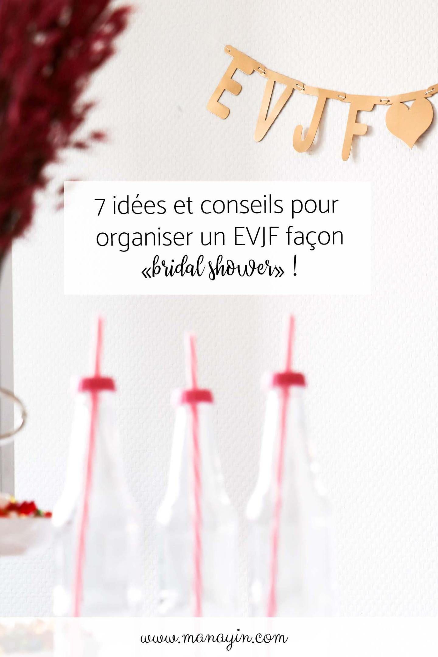 7 Idees Et Conseils Pour Un Evjf Facon Bridal Shower Manayin Idee Mariage Temoin Idee Evjf Cadeau Pour Maries