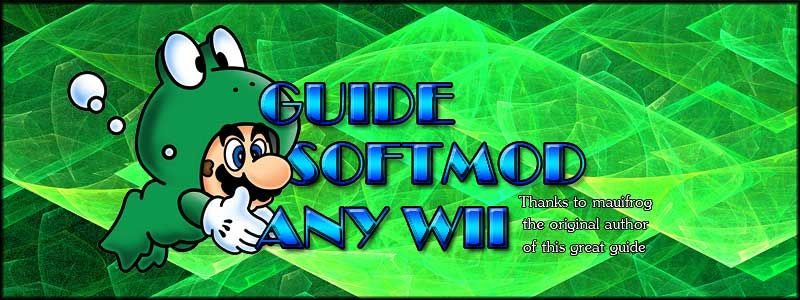 Guide: Softmod ANY Wii