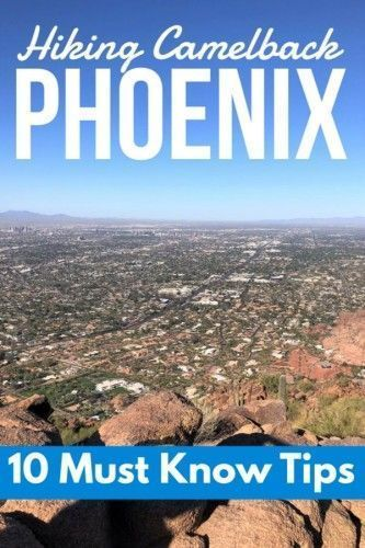 Photo of 10 Tips Before Hiking Camelback Mountain Phoenix • Travel Tales of Life