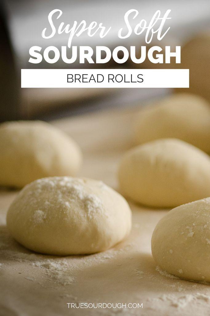 Super Soft Sourdough Bread Rolls Recipe | Truesourdough.com
